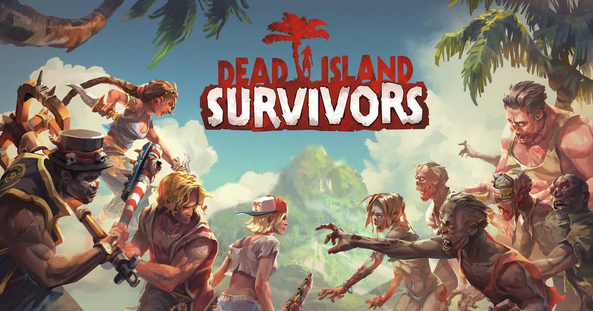 Dead Island Survivors ya disponible para iOS y Android