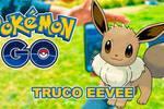Truco de Eevee en Pokémon Go: Elige todas sus evoluciones (Actualizado)