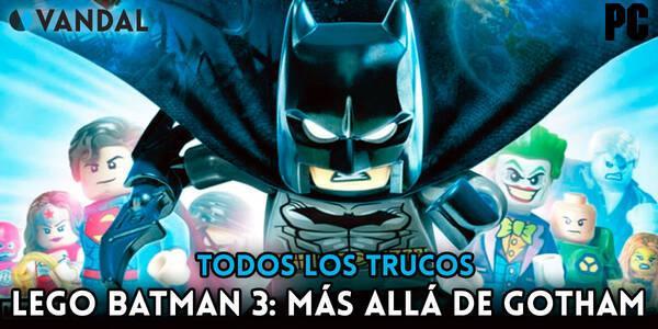 Trucos de LEGO Batman 3: Más Allá de Gotham para PC