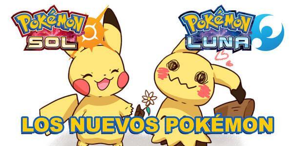 Los nuevos Pokémon de Pokémon Sol y Luna