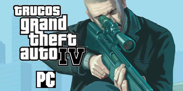 Trucos de Grand Theft Auto IV para PC