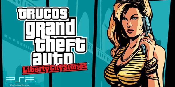 Trucos de Grand Theft Auto: Liberty City Stories para PSP