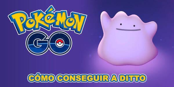 Cómo capturar a Ditto en Pokémon Go