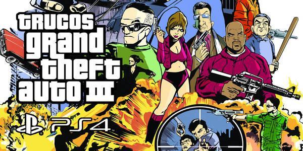 Trucos de Grand Theft Auto III para PS4