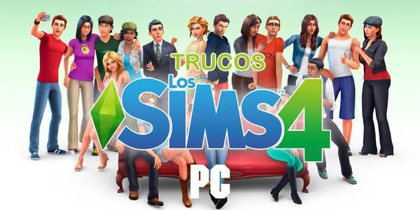 Trucos Los Sims 4 Las Mejores Claves Y Códigos 2019