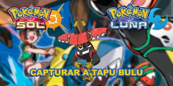 Tapu Bulu, cómo y dónde capturarlo en Pokémon Sol y Luna