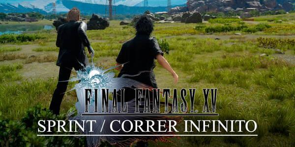 Truco para tener sprint / correr infinito en Final Fantasy XV