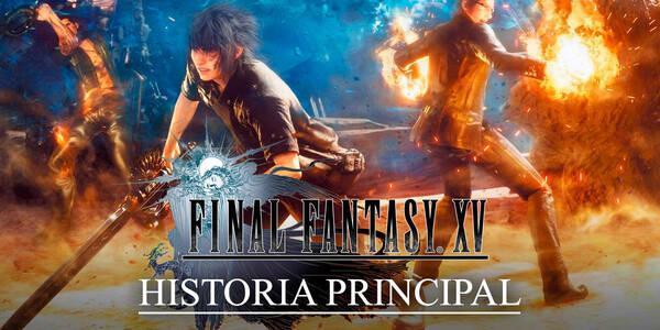 Historia principal paso a paso de Final Fantasy XV