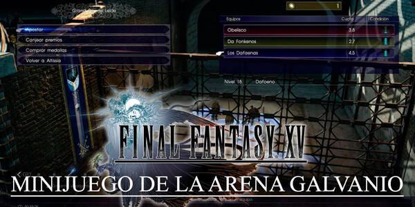 Totomostro, el Minijuego de la Arena Galvanio en Final Fantasy XV