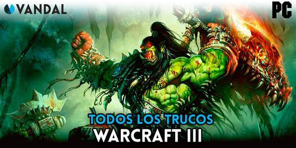 Trucos de Warcraft 3 para PC