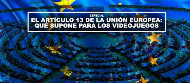 El artículo 13 de la Unión Europea: Qué supone para los videojuegos