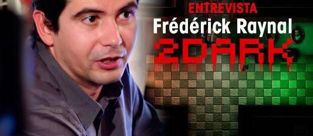 Frédérick Raynal y 2Dark
