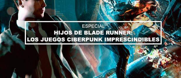 Hijos de Blade Runner: Los juegos ciberpunk imprescindibles