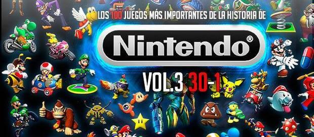 Los 100 juegos más importantes de la historia de Nintendo Vol. 3 (30-1)