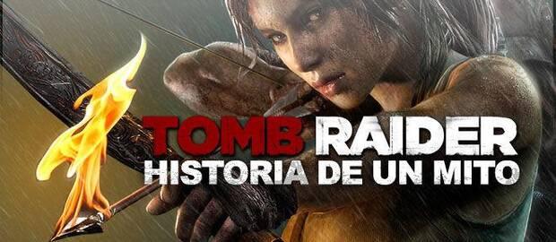 Tomb Raider: La historia de un mito