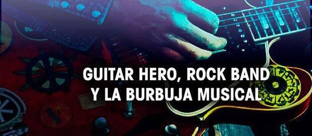 Guitar Hero, Rock Band y la burbuja musical