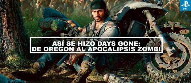 Así se hizo Days Gone:  De Oregon al apocalipsis zombi