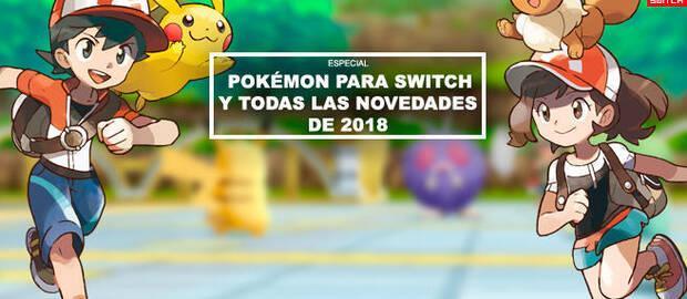 Pokémon para Switch y todas las novedades de 2018