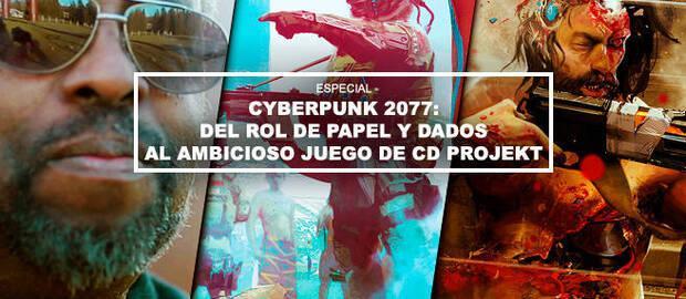 Cyberpunk 2077: Del rol de papel y dados al ambicioso juego de CD Projekt