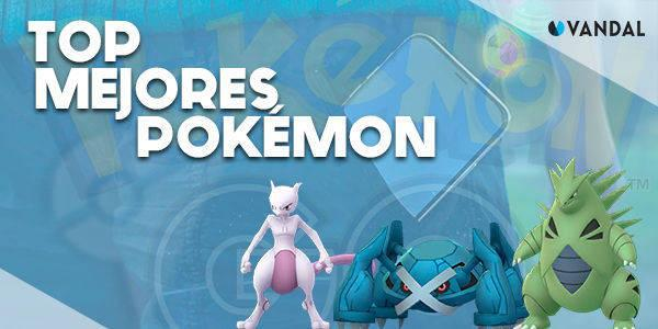Ránking: Estos son los mejores Pokémon de Pokémon Go