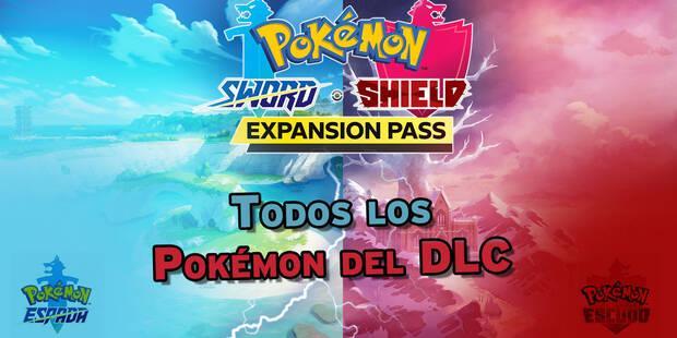 Todos los Pokémon (nuevos y antiguos) que añaden los DLC de Espada y Escudo