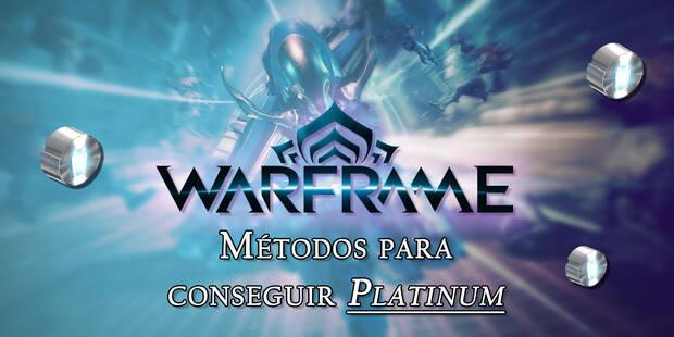 Warframe: ¿Cómo conseguir Platinum Gratis? - LEGAL
