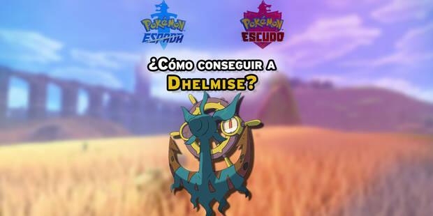 Dónde encontrar y capturar a Dhelmise en Pokémon Espada y Escudo