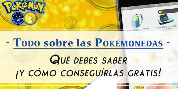 Pokémon Go: ¿Cómo conseguir Pokémonedas gratis? - LEGAL