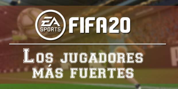 FIFA 20: Los jugadores más fuertes para el Ultimate Team