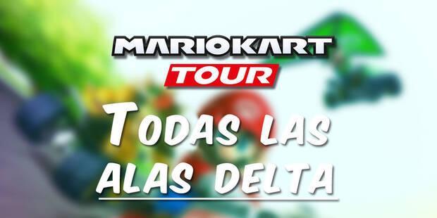 Mario Kart Tour: Todas las alas delta y ¿cuál es la mejor?