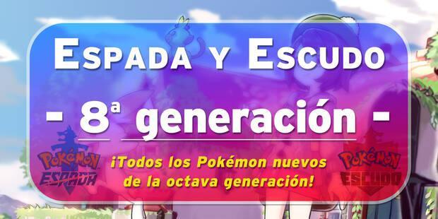 Todos los Pokémon nuevos de la generación 8 en Espada y Escudo