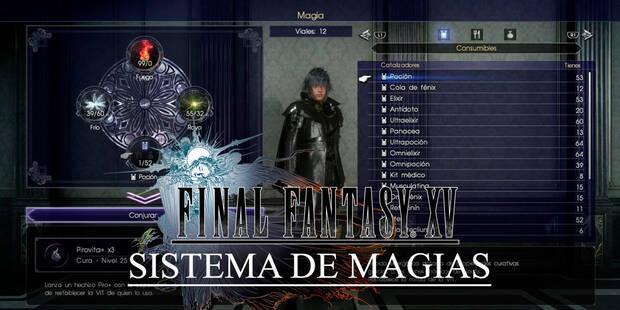 Magia en Final Fantasy XV: Todo lo que necesitas saber