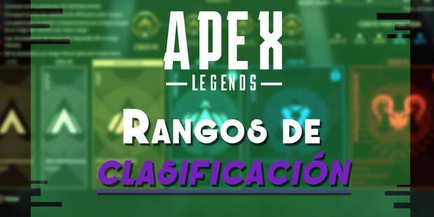 Cómo funcionan los Rangos de Clasificación en Apex Legends - ¿Qué premios hay?