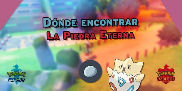 Piedra Eterna en Pokémon Espada y Escudo: Localización y usos