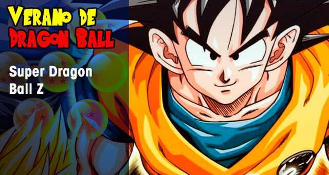Verano de Dragon Ball: Super Dragon Ball Z