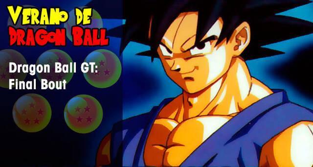 Verano de Dragon Ball: Dragon Ball GT Final Bout