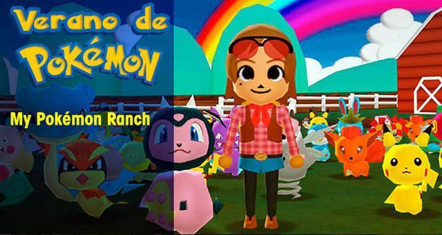 Verano de Pokémon: My Pokémon Ranch