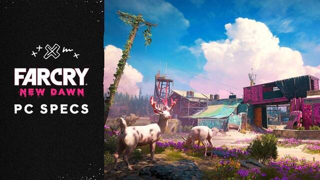 El postapocalíptico Far Cry: New Dawn revela sus requisitos para PC