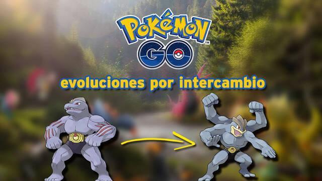 Pokémon Go: Todas las evoluciones por intercambio y cómo conseguirlas