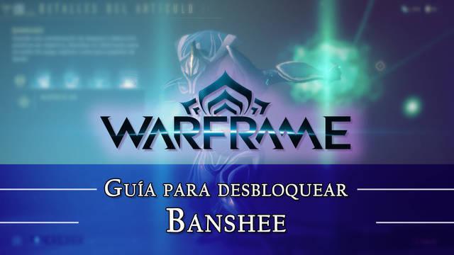 Warframe Banshee: cómo conseguirlo, planos, requisitos y estadísticas