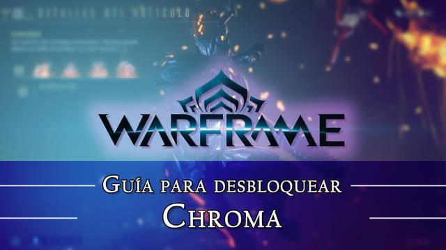 Warframe Chroma: cómo conseguirlo, planos, requisitos y estadísticas
