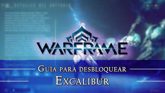 Warframe Excalibur: cómo conseguirlo, planos, requisitos y estadísticas