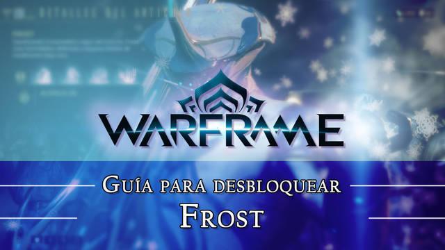 Warframe Frost: cómo conseguirlo, planos, requisitos y estadísticas