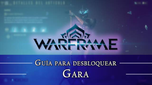Warframe Gara: cómo conseguirlo, planos, requisitos y estadísticas