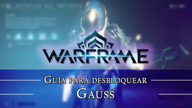 Warframe Gauss: cómo conseguirlo, planos, requisitos y estadísticas