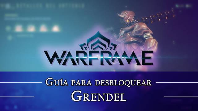 Warframe Grendel: cómo conseguirlo, planos, requisitos y estadísticas