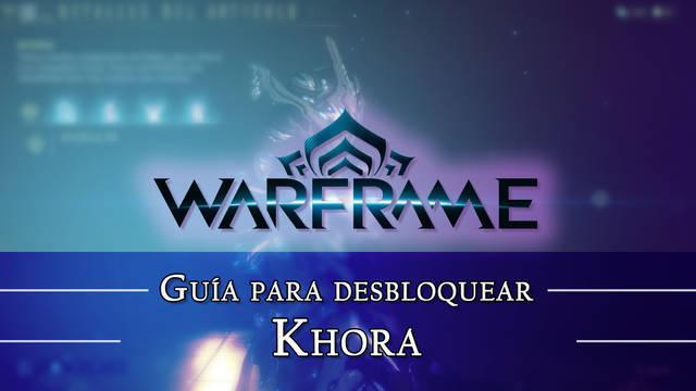 Warframe Khora: cómo conseguirlo, planos, requisitos y estadísticas
