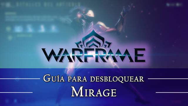 Warframe Mirage: cómo conseguirlo, planos, requisitos y estadísticas