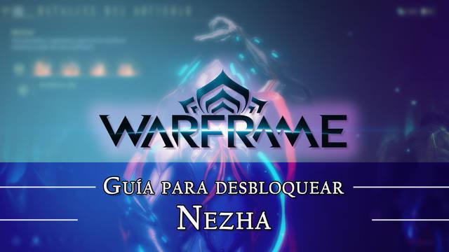 Warframe Nezha: cómo conseguirlo, planos, requisitos y estadísticas