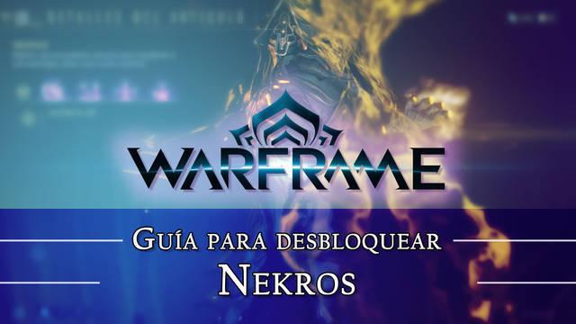 Warframe Nekros: cómo conseguirlo, planos, requisitos y estadísticas